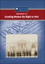 Amendment XIX: Granting Women the Right to Vote cover
