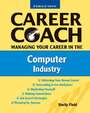 Managing Your Career in the Computer Industry cover