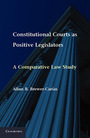 Constitutional Courts as Positive Legislators: A Comparative Law Study cover