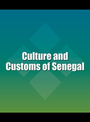 Culture and Customs of Senegal cover