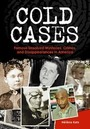 Cold Cases: Famous Unsolved Mysteries, Crimes, and Disappearances in America cover