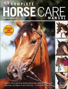 Complete Horse Care Manual, Rev. ed.