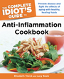 The Complete Idiots Guide Anti-Inflammation Cookbook cover