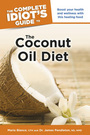 The Complete Idiots Guide to The Coconut Oil Diet cover