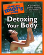 The Complete Idiots Guide to Detoxing Your Body cover