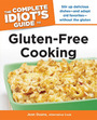 The Complete Idiots Guide to Gluten-Free Cooking cover
