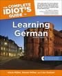 The Complete Idiots Guide to Learning German, ed. 4 cover