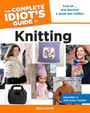 The Complete Idiots Guide to Knitting cover