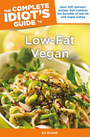 The Complete Idiots Guide to Low-Fat Vegan Cooking cover