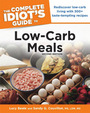 The Complete Idiots Guide to Low-Carb Meals, ed. 2 cover