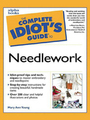 The Complete Idiot's Guide to Needlework, ed.  cover