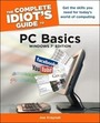 The Complete Idiots Guide to PC Basics, Windows 7 Edition cover