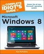 The Complete Idiots Guide to Microsoft � Windows � 8 cover