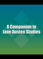 A Companion to Jane Austen Studies