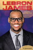 LeBron James: Champion Basketball Star