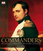Commanders: History's Greatest Military Leaders cover