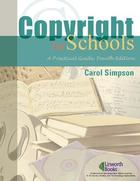 Copyright for Schools: A Practical Guide, ed. 4