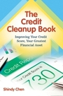 The Credit Cleanup Book: Improving Your Credit Score, Your Greatest Financial Asset cover