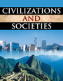 Civilizations and Societies: The Ancient and Modern Worlds cover