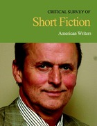 Critical Survey of Short Fiction, ed. 4: American Writers