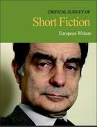 Critical Survey of Short Fiction, ed. 4: European Writers