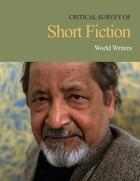 Critical Survey of Short Fiction, ed. 4: World Writers
