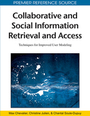 Collaborative and Social Information Retrieval and Access: Techniques for Improved User Modeling cover