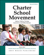 Charter School Movement, ed. 2: History, Politics, Policies, Economics and Effectiveness cover