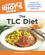 The Complete Idiots Guide to The TLC Diet cover
