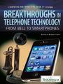 Breakthroughs in Telephone Technology: From Bell to Smartphones cover