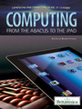 Computing: From the Abacus to the iPad cover