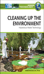 Cleaning Up the Environment: Hazardous Waste Technology cover
