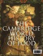 Cambridge World History of Food