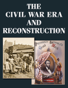 The Civil War Era and Reconstruction: An Encyclopedia of Social, Political, Cultural, and Economic History