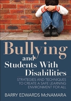 Bullying and Students With Disabilities: Strategies and Techniques to Create a Safe Learning Environment for All