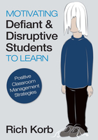 Motivating Defiant and Disruptive Students to Learn: Positive Classroom Management Strategies