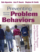 Preventing Problem Behaviors, ed. 2: Schoolwide Programs and Classroom Practices