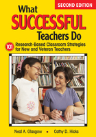 What Successful Teachers Do, ed. 2: 101 Research-Based Classroom Strategies for New and Veteran Teachers