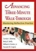 Advancing the 3-Minute Walk-Through: Mastering Reflective Practice