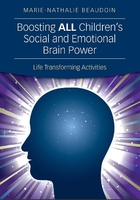 Boosting ALL Childrens Social and Emotional Brain Power: Life Transforming Activities