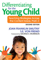 Differentiating for the Young Child: Teaching Strategies Across the Content Areas, PreK?3