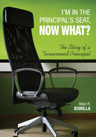 I?m in the Principal?s Seat, Now What? The Story of a Turnaround Principal