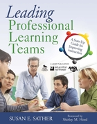 Leading Professional Learning Teams: A Start-Up Guide for Improving Instruction
