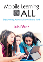 Mobile Learning for All: Supporting Accessibility With the iPad