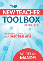 The New Teacher Toolbox, ed. 2: Proven Tips and Strategies for a Great First Year