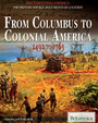 From Columbus to Colonial America: 1492 to 1763 cover