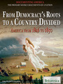 From Democracys Roots to a Country Divided: America From 1816 to 1850 cover