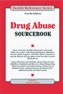 Drug Abuse Sourcebook, ed. 4 cover