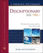 Descriptionary, ed. 4: A Thematic Dictionary