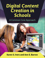 Digital Content Creation in Schools: A Common Core Approach cover